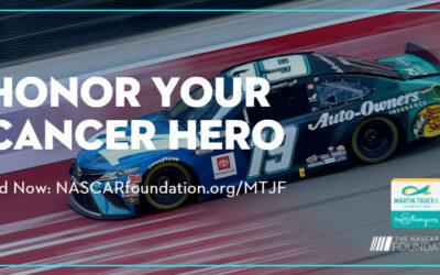 Martin Truex Jr. Foundation, NASCAR Foundation team for Honor A Cancer Hero program